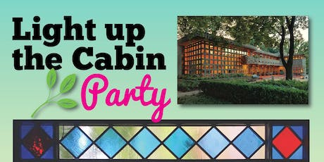 Light Up the Cabin 2019: Garden Party @ Frank Lloyd Wright Turkel Home tickets