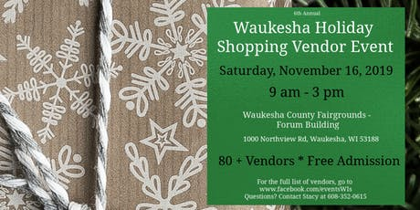 6th Annual Waukesha Holiday Kickoff Vendor Event 11/16/19 tickets