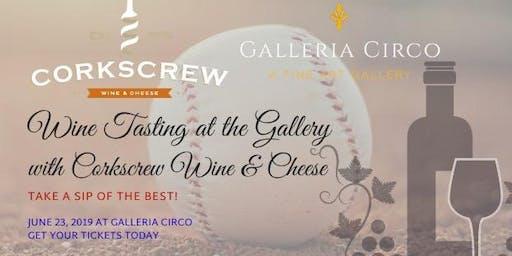 Wine Tasting with Corkscrew Wine and Galleria Circo