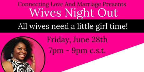 Wives Night Out tickets