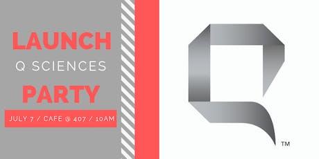 Q Sciences Launch Party tickets
