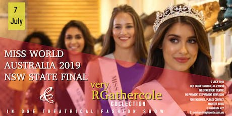 Miss World Australia 2019 NSW State Final & very RGathercole Show tickets