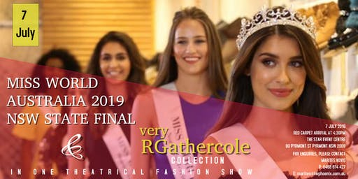 Miss World Australia 2019 NSW State Final & very RGathercole Show