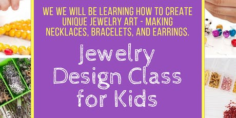 Jewelry Design Class for Kids tickets