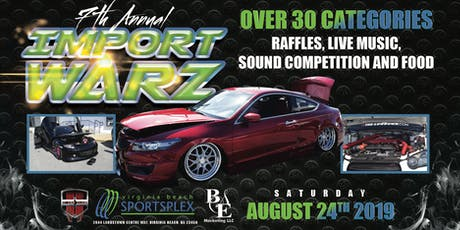 7TH ANNUAL IMPORT WARZ FT KING OF THE SOUTH CAR SHOW TOUR tickets