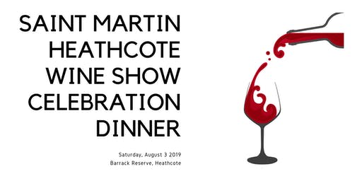 Saint Martin Heathcote Wine Show Dinner 2019