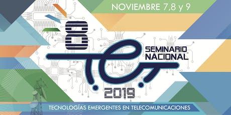 VIII Seminario Tecnologías Emergentes en Telecomunicaciones tickets