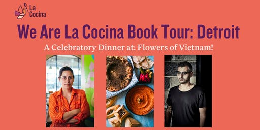 An Arab Family-Style Feast in Celebration of We Are La Cocina with Reem's and Flowers of Vietnam