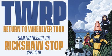 TWRP  and Rich Aucoin tickets