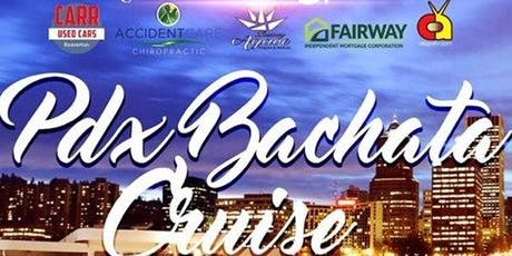 PDX BACHATA CRUISE tickets
