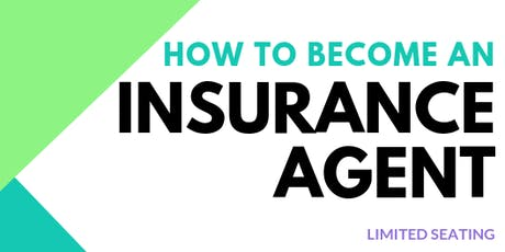 How to Become an Insurance Agent tickets