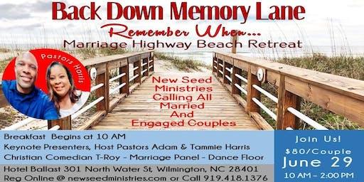 Back Down Memory Lane Marriage Retreat