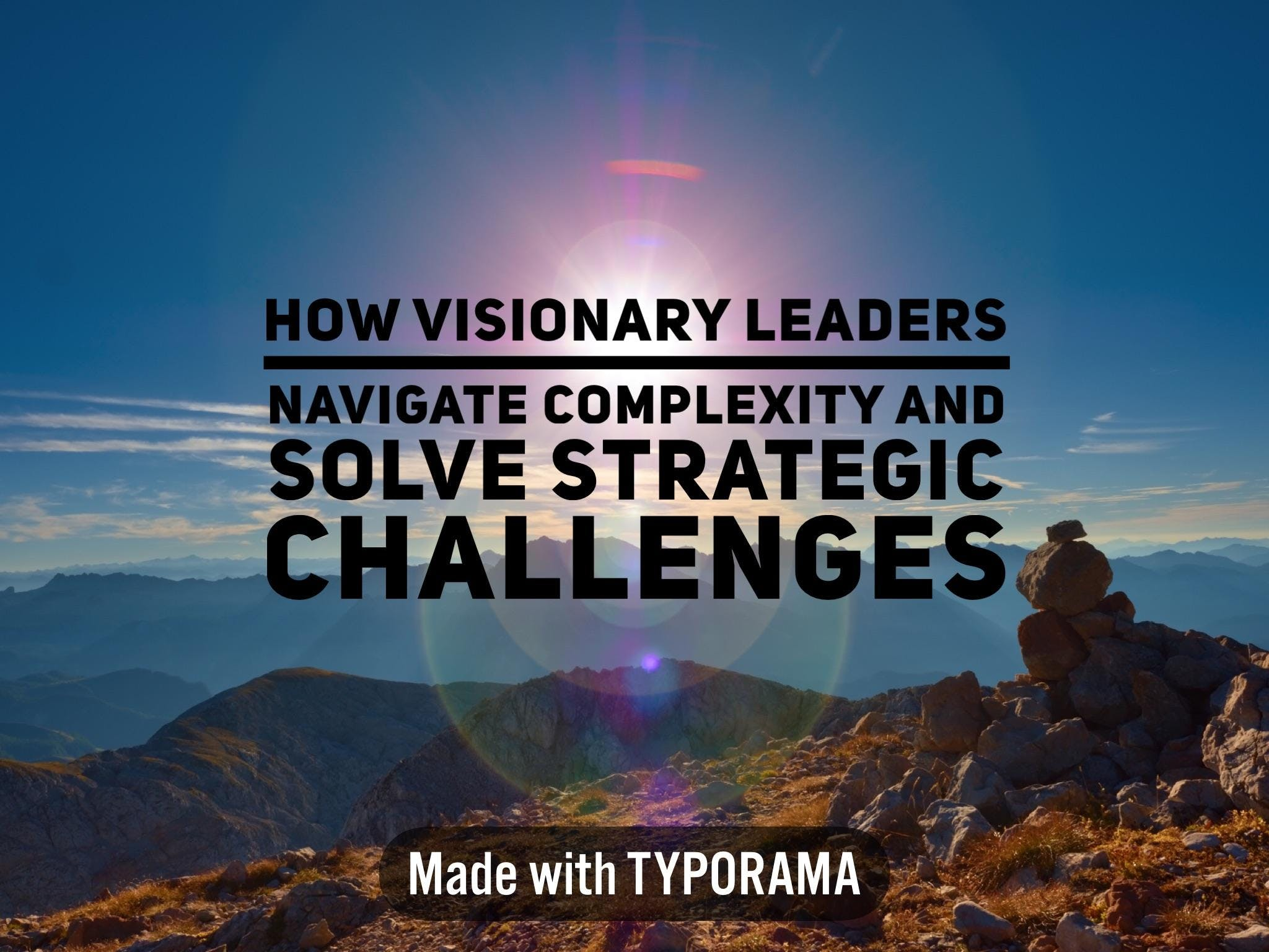 Free Leadership Webinar: How Visionary Leaders Navigate Complexity and Solve Big Strategic Challenges (Phoenix)