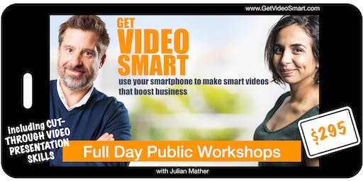 Get Video Smart: FULL DAY WORKSHOP BRISBANE