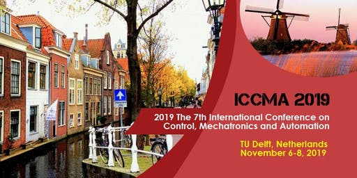 7th International Conference on Control, Mechatronics and Automation -ICCMA