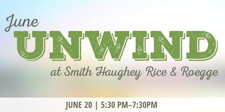 June Unwind at Smith Haughey Rice & Roegge tickets