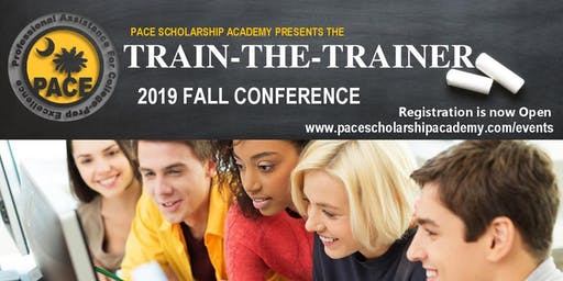 PACE Scholarship Academy Train-the-Trainer Conference (Columbia, SC)
