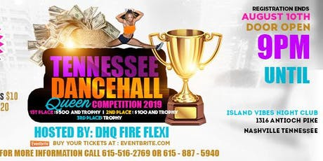 TENNEESSEE  DANCEHALL QUEEN COMPETITION 2019 tickets