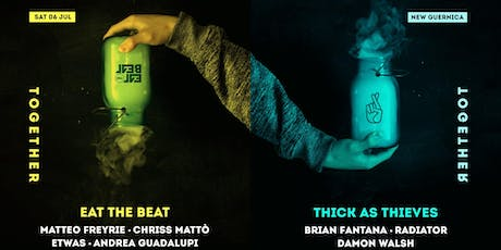 Eat The Beat & Thick As Thieves : Together  tickets