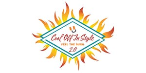 Cool Off In Style 2.0 - Feel The Burn