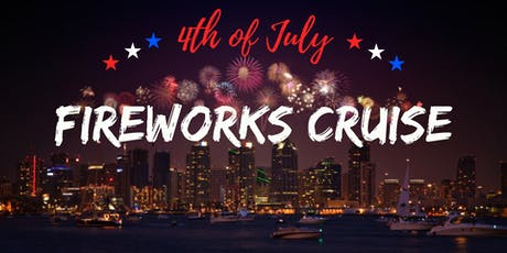 4th of July Fireworks Cruise | Independence Day Yacht Party tickets