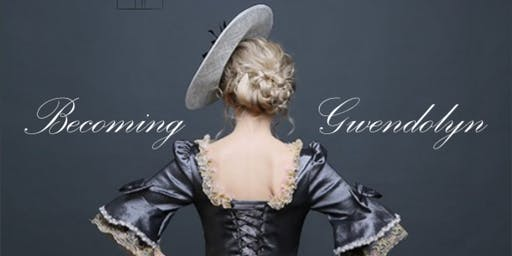 Becoming Gwendolyn - an original classical stageplay