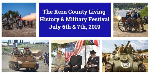 1st Annual Kern County Living History & Military Festival 2019
