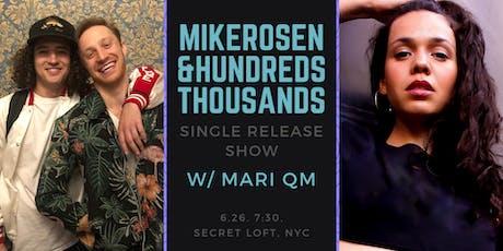 Mike Rosen & Hundreds Thousands - Single Release Show w/ Mari QM tickets
