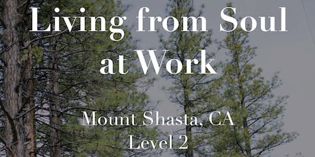 Learning to Live from Soul at Work - Sept 26-29 (Level 2) tickets