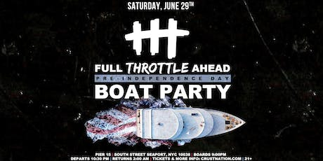 Throttle Boat Party NYC - Pre-Independence Day Celebration Yacht Cruise tickets