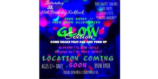 Brianna's 18th Birthday Kickback Glow Edition