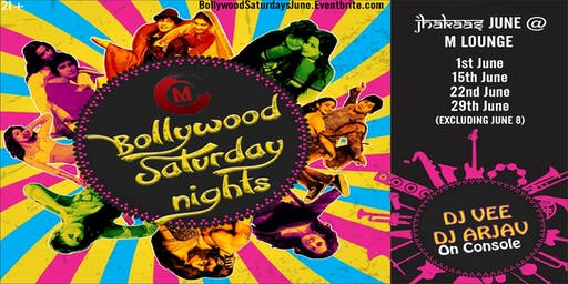 Bollywood Saturday Nights June