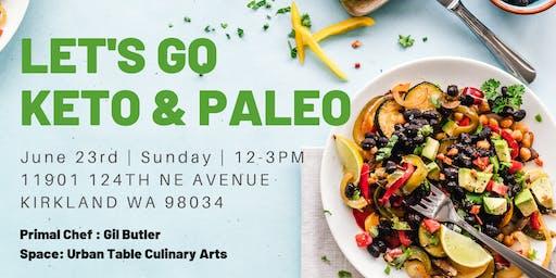 Cooking Class - Let's Go Keto & Paleo (Full Menu)