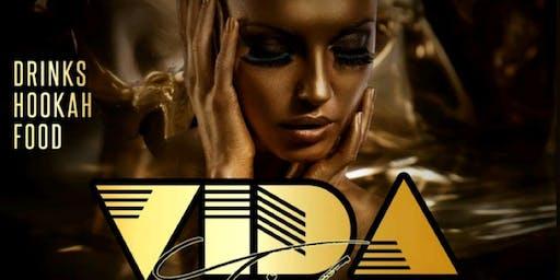 FREE VIP/ Birthday SECTION La VIDA Loca Saturdays @ VIDA Lounge