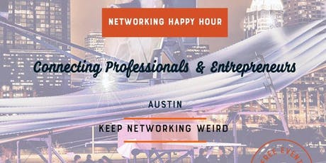 Big Networking Happy Hour: Professionals & Entrepreneurs of Austin tickets