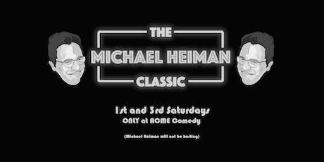 The Michael Heiman Classic tickets