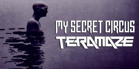 MY SECRET CIRCUS + TERAMAZE (DOUBLE LAUNCH) tickets