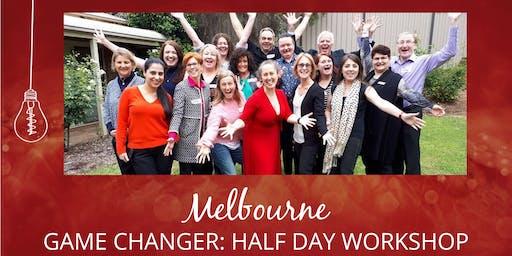 Game Changer: Half Day Workshop - Melbourne