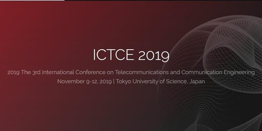 3rd Intel. Conf. on Telecommunications and Communication Engineering -ICTCE