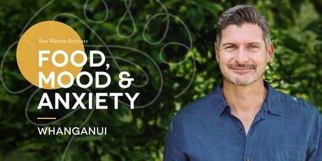 Food, Mood & Anxiety –Whanganui tickets