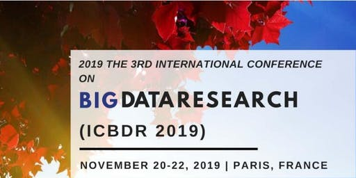 3rd International Conference on Big Data Research (ICBDR 2019)