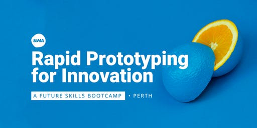 Rapid Prototyping for Innovation