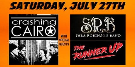 Crashing Cairo w/ Sara Robinson Band, and The Runner Up tickets