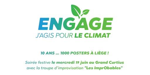 Engage, J'agis pour le Climat : 10 ANS … 1000 POSTERS À LIÈGE !