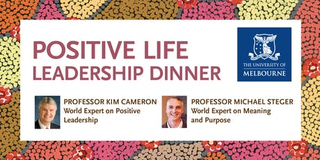 WCPP2019 Invited Speakers Only Dinner Invitation to Positive Life Leadership Dinner tickets