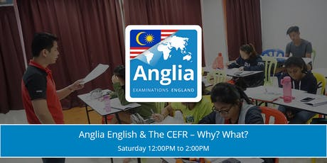 ❖ FREE ❖ Anglia English & The CEFR - Why? What? tickets