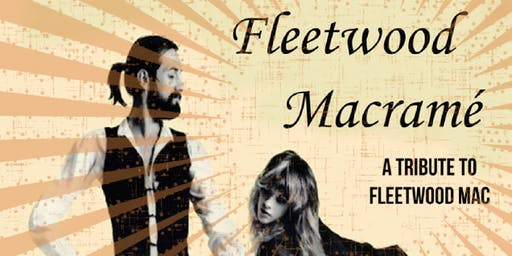 2nd Friday Barry Wofsy Heart of Rock & Roll Series featuring Fleetwood Macrame