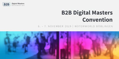 B2B Digital Masters Convention Tickets
