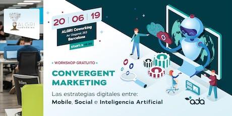 Barcelona - Del Inbound al Convergent Marketing. La evolución del Marketing Digital tickets
