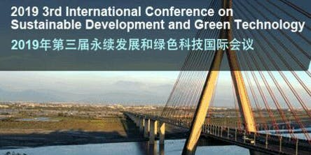 3rd International Conference on Sustainable Development and Green Technology (SDGT 2019)